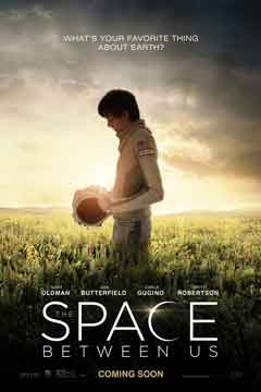 The Space Between Us Movie tentang manusia yang lahir di Mars